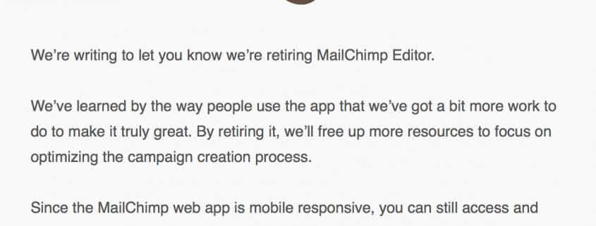 Der MailChimp Editor geht in den Ruhestand